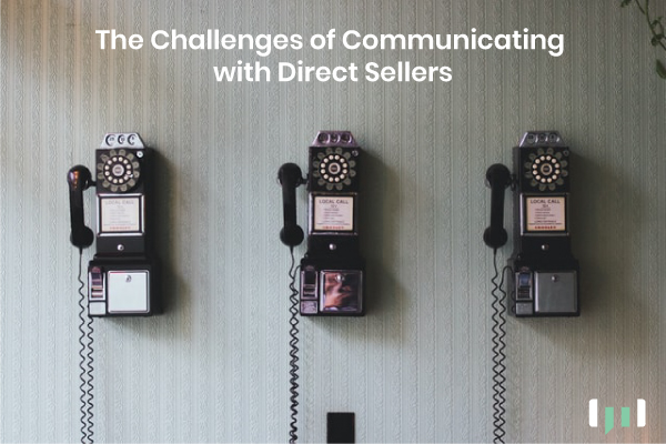 Challenges of communicating with direct sellers