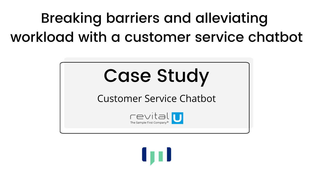 revital u customer service chatbot case study
