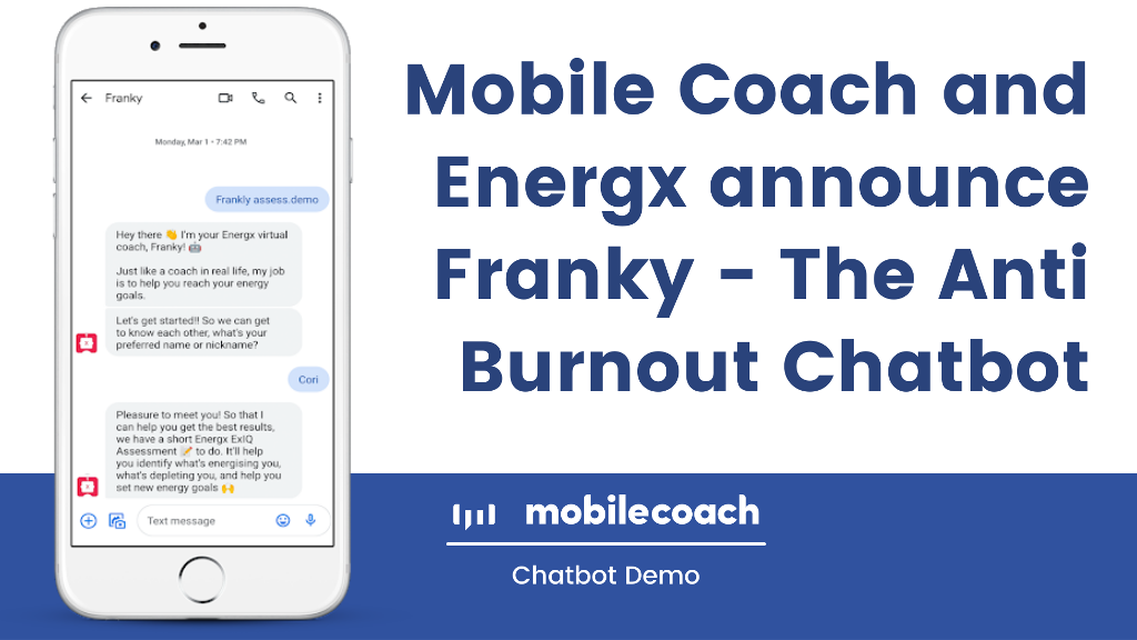 Mobile Coach and Energx announce Franky - The Anti Burnout Chatbot